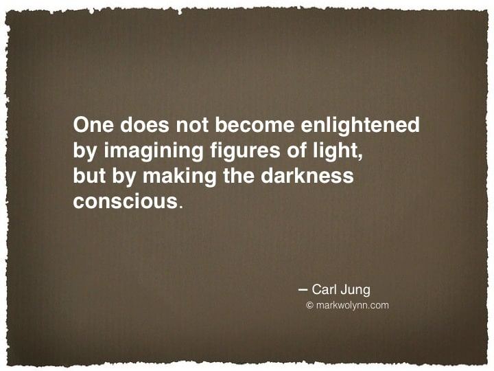 One does not become enlightened…