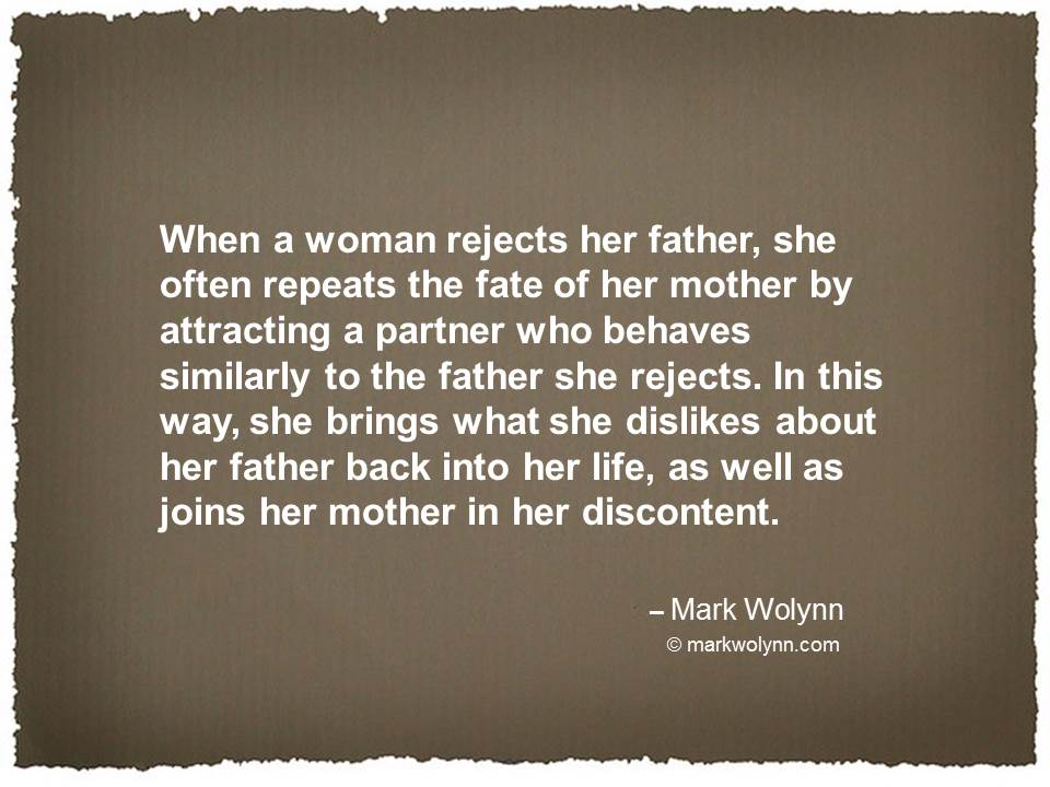 When a woman rejects her father