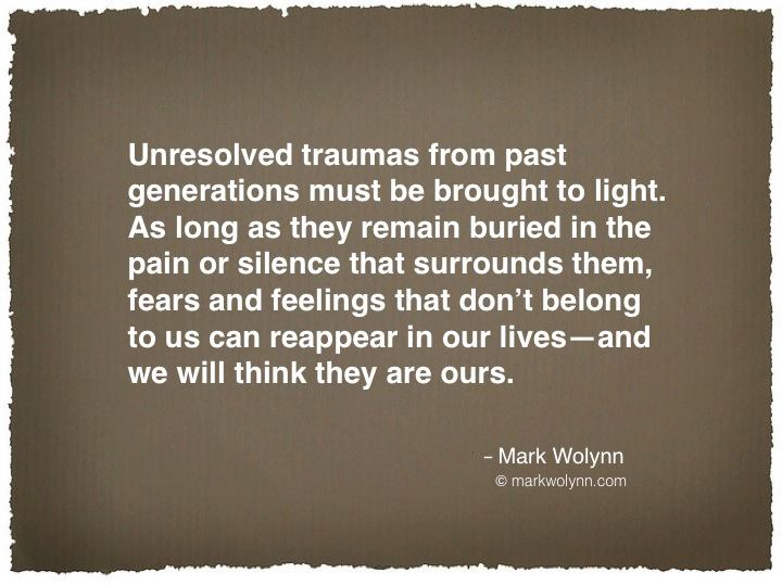 Unresolved traumas from the past